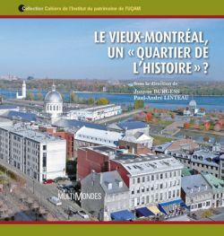 Le Vieux-Montréal, un