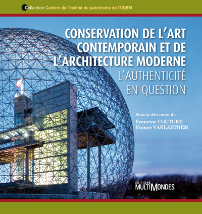 Conservation de l'art contemporain et de l'architecture moderne