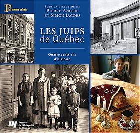 Les Juifs de Québec - Quatre cents ans d'histoire