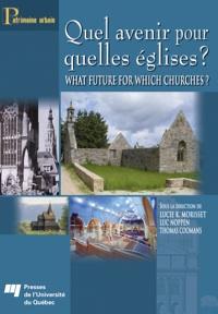 Quel avenir pour quelles églises ?