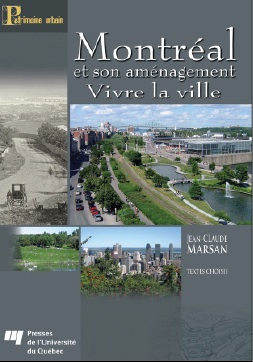 Montréal et son aménagement. Vivre la ville