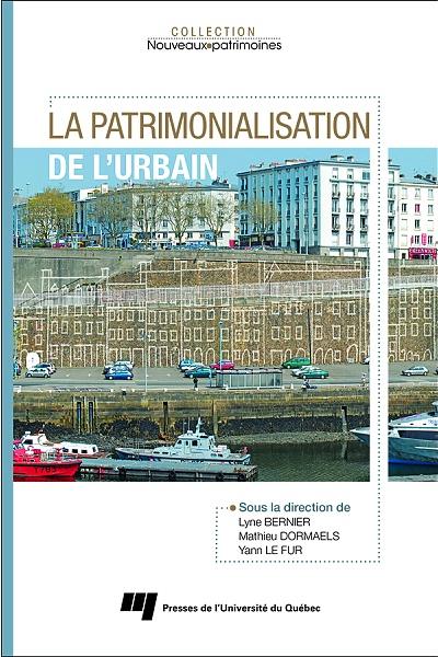 7- La patrimonialisation de l'urbain