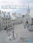 Au coeur de la ville marchande, Place-Royale. La valorisation architecturale de la fonction commerciale