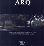 Consacrer ou construire, le cimetière Notre-Dame-des-Neiges contre le Mont-Royal ? ARQ no. 127