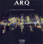 Le Quartier des Spectacles de Montréal. ARQ. no. 128