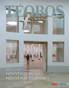 Nouveaux musées, nouveaux tourismes. Téoros, vol. 27, no 3