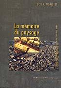 La mémoire du paysage - Histoire de la forme urbaine d'un centre-ville : Saint-Roch, Québec