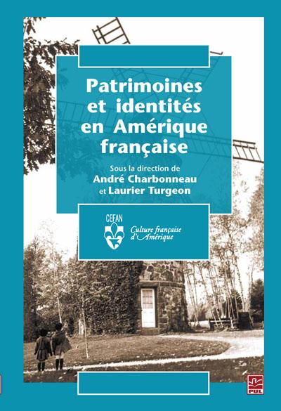 Le patrimoine comme matrice identitaire du Québec