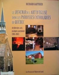 Le devenir de l'art d'Église dans les paroisses catholiques du Québec