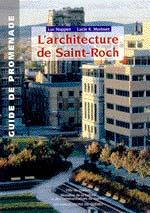 L'architecture de Saint-Roch - Guide de promenade