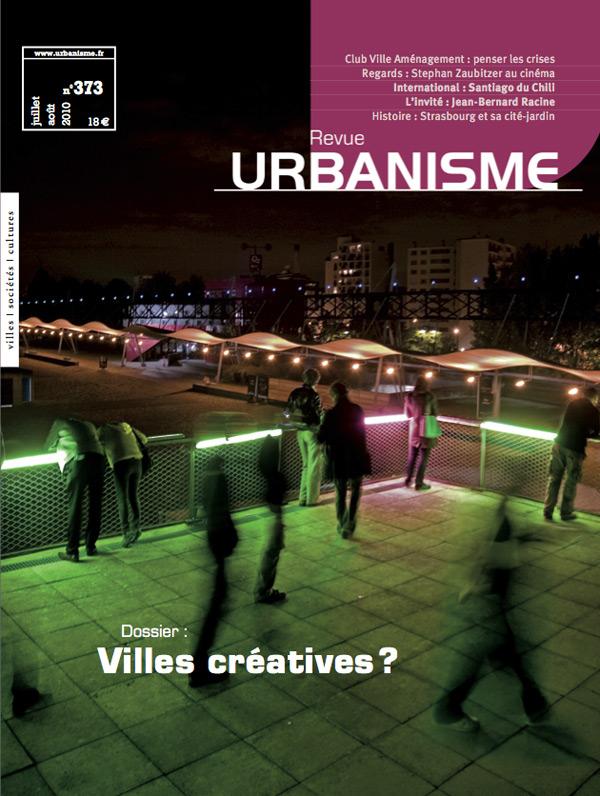 Et vogue la stratégie ! Utopie et entropie de la ville créative. Revue Urbanisme, no. 373